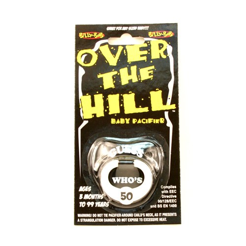 Over The Hill - 50 - Fifty Years Old Pacifier - 12 For $12.00