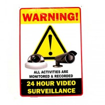 """24 Hour Surveillance Signs - 10""""x14"""" Heavy Stock - Exclamation Style - 2 For $8.00"""